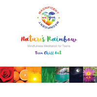 Nature's Rainbow (Mindfulness Meditation for Teens) album cover image